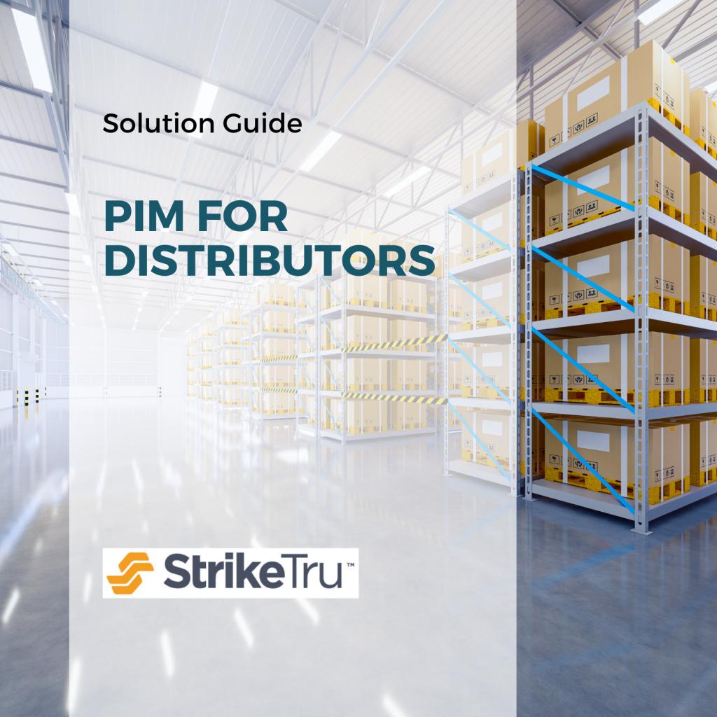 PIM for distributor guide - Striketru